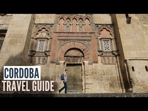 Cordoba Spain Travel Guide | Things to Do In Cordoba, Food and Travel Tips