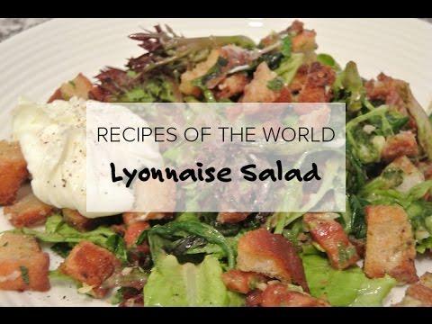 Recipes Of The World: Lyonnaise Salad