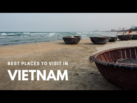 Best Places To Visit In Vietnam   Stunning Vietnam Destinations   Vietnam Travel Guide
