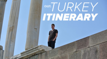 Our Turkey Itinerary
