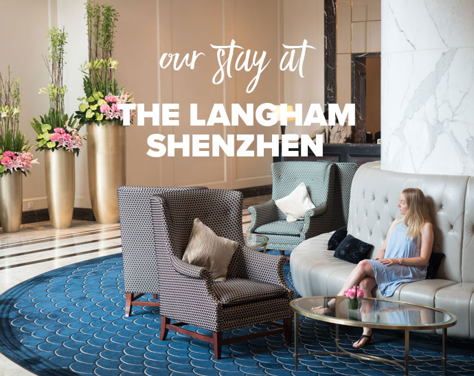 Our Stay At The Langham Shenzhen